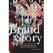 Brand/Story by Joseph Hancock