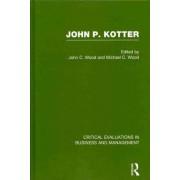 John P. Kotter by John C. Wood