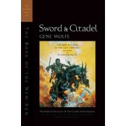 Sword and Citadel: The Second Half of the Book of the New Sun by Gene Wolfe