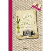 La Casa Del Bosque / Little House in the Big Woods by Laura Ingalls Wilder