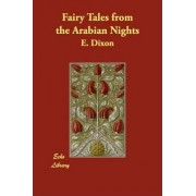 Fairy Tales from the Arabian Nights by E Dixon