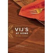 Vij's at Home by Meeru Dhalwala