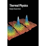 Thermal Physics by Ralph Baierlein