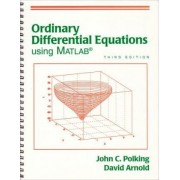 Ordinary Differential Equations Using MATLAB by John Polking