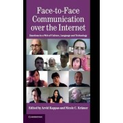 Face-to-Face Communication over the Internet by Arvid Kappas