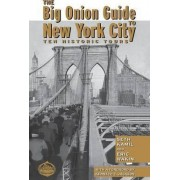 The Big Onion Guide to New York City by Seth I. Kamil