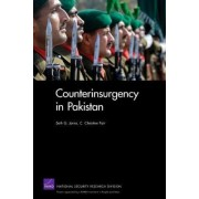 Counterinsurgency in Pakistan by Seth G. Jones