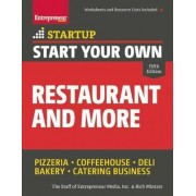 Start Your Own Restaurant and More by Rich Mintzer