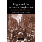 Plague and the Athenian Imagination by Robin Mitchell-Boyask