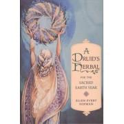 A Druid's Herbal by Ellen Evert Hopman