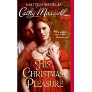 His Christmas Pleasure by Cathy Maxwell
