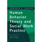 Human Behavior Theory and Social Work Practice by Robert R Greene