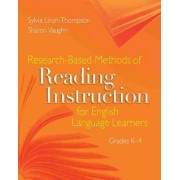 Research-Based Methods of Reading Instruction for English Language Learners by Sharon Vaughn