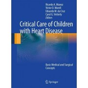 Critical Care of Children with Heart Disease by Ricardo Munoz