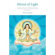 Mirror of Light: A Commentary on Yuthok's Ati Yoga, Volume One