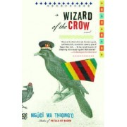 Wizard of the Crow by Ngaugai
