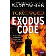 Torchwood: Exodus Code by John Barrowman