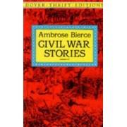 Civil War Stories by Ambrose Bierce