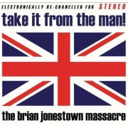 Brian Jonestown Massacre - Take It Fromthe Man (0689492066420) (1 CD)