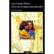 Viva El Pueblo Brasileno by Joao Ubaldo Ribeiro