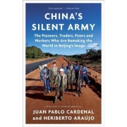 China's Silent Army by Juan Pablo Cardenal