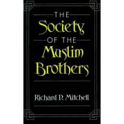 The Society of the Muslim Brothers by Richard P. Mitchell