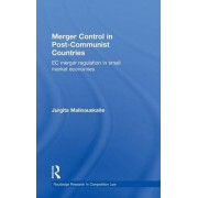 Merger Control in Post-Communist Countries by Jurgita Malinauskaite