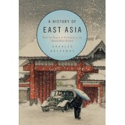 A History of East Asia by Charles Holcombe