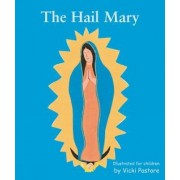 The Hail Mary by Vicki Pastore