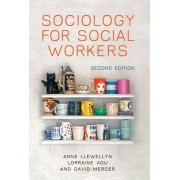 Sociology for Social Workers by Anne Llewellyn