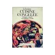 La bonne cuisine congelée - Joan Hood - Livre