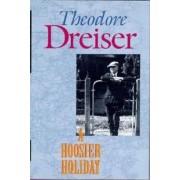 A Hoosier Holiday by Theodore Dreiser