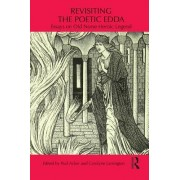 Revisiting the Poetic Edda: Essays on Old Norse Heroic Legend