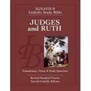 Ignatius Catholic Study Bible - Judges and Ruth by Scott W. Hahn