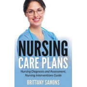 Nursing Care Plans by Brittany Samons