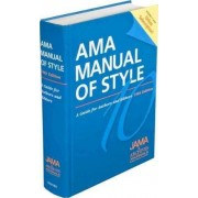 AMA Manual of Style: A Guide for Authors and Editors by Jama and Archives Journals
