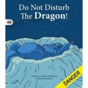 Do Not Disturb the Dragon by David Guy
