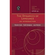 The Dynamics of Language by Ronnie Cann