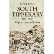 South Tipperary 1570-1841 by David Butler