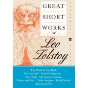 Great Short Works of Leo Tolstoy by Leo Tolstoy