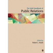 The Sage Handbook of Public Relations by Robert Lawrence Heath