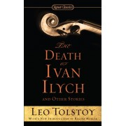 Death of Ivan Ilych and Other Stories(Leo Tolstoy)