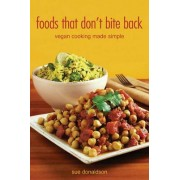 Foods That Don't Bite Back by Sue Donaldson