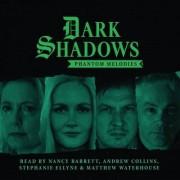 Dark Shadows - Phantom Melodies by Rob Morris