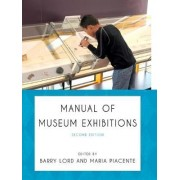 Manual of Museum Exhibitions by Barry Lord