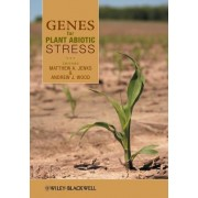 Genes for Plant Abiotic Stress by Matthew A. Jenks