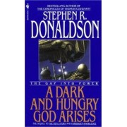 A Dark and Hungry God Arises by Stephen R Donaldson