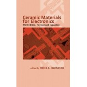 Ceramic Materials for Electronics by Relva C Buchanan