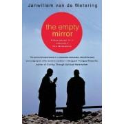 The Empty Mirror: Experiences in a Japanese Zen Monastery by Janwillem van de Wetering