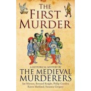 The First Murder by The Medieval Murderers